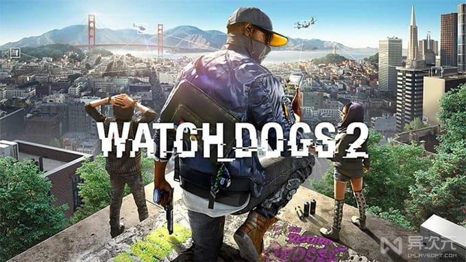 Watch Dogs 2 看门狗 2